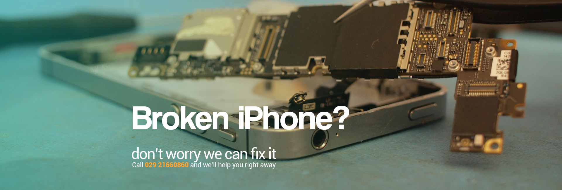 Broken iPhone? don't worry we can fix it.  Call 029 21660860 and we'll help you right away.
